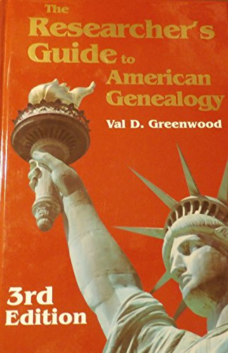 9780806316215: The Researchers Guide to American Genealogy - 3rd edition