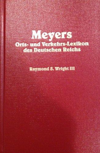 Meyers Orts- Und Verkehrs-Lexikon des Deutschen Reichs: Wright III, Raymond