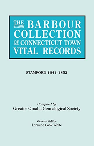 9780806316611: The Barbour Collection of Connecticut Town Vital Records. Volume 42 Stamford (1641-1852)