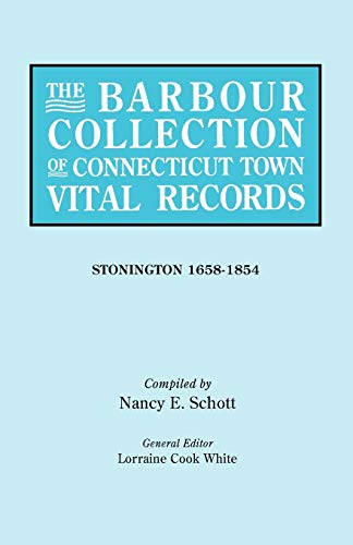 The Barbour Collection of Connecticut Town Vital Records. Stonington (1658-1854