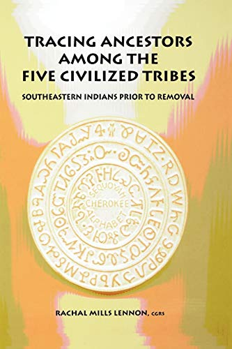 9780806316888: Tracing Ancestors Among the Five Civilized Tribes