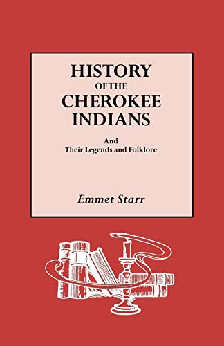 9780806317298: History of the Cherokee Indians: And Their Legends and Folklore