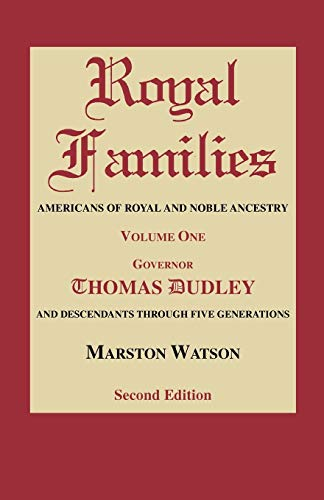 Royal Families: Americans of Royal and Noble: Watson, Marston