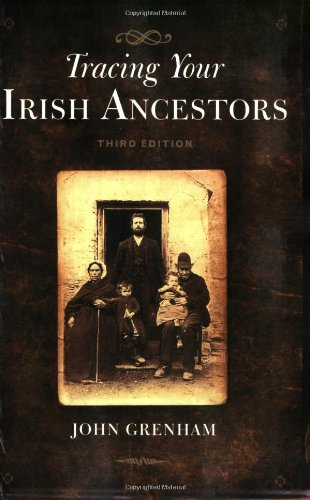 9780806317687: Tracing Your Irish Ancestors, Third Edition