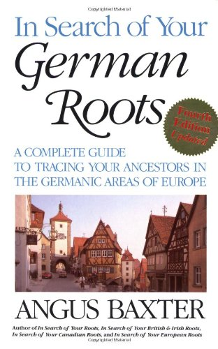 9780806317847: In Search of Your German Roots. Fourth Edition, Updated