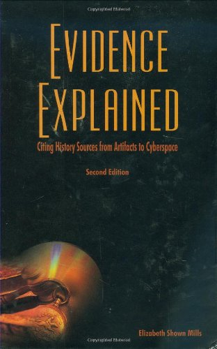 9780806318066: Evidence Explained: Citing History Sources from Artifacts to Cyberspace, 2nd Edition