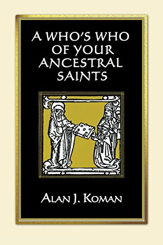 9780806318240: A Who's Who of Your Ancestral Saints