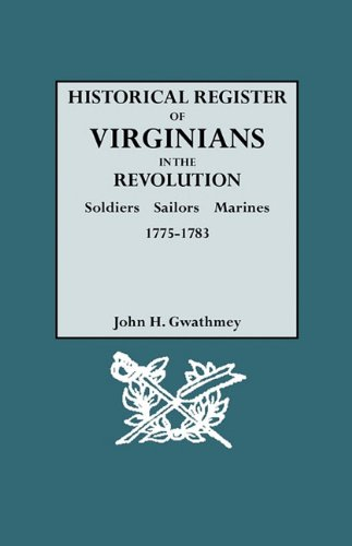 9780806318448: Historical Register of Virginians in the Revolution: Soldiers, Sailors, Marines, 1775-1783. VOLUME II
