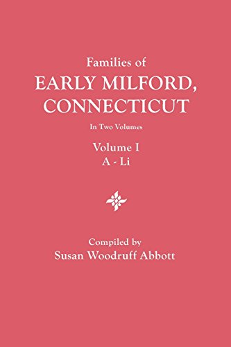 Families of Early Milford, Connecticut. in Two: Susan Woodruff Abbott