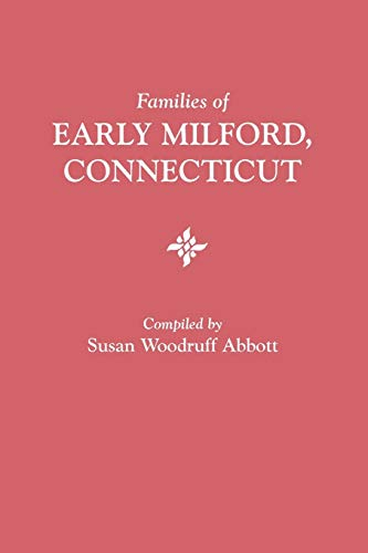 Families of Early Milford, Connecticut (Paperback)