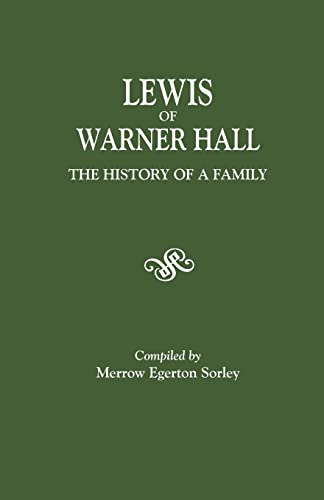 Lewis of Warner Hall: The History of