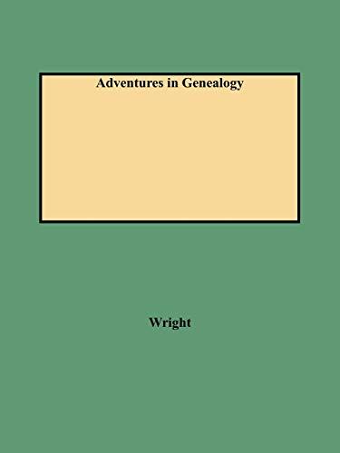 9780806345000: Adventures in Genealogy