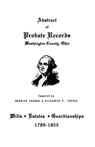 9780806345567: Abstract of Probate Records, Washington County, Ohio