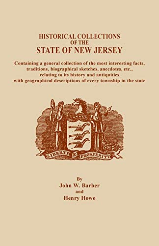 A Historical Collections of the State of: Henry Howe, John