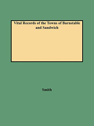 Vital Records of the Towns of Barnstable: Smith, Leonard H.