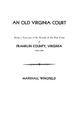9780806346182: An Old Virginia Court
