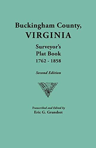 9780806346533: Buckingham County, Virginia, Surveyor's Plat Book, 1762-1858