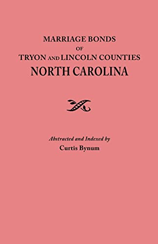 Marriage Bonds of Tryon and Lincoln Counties, North Carolina: Bynum, Curtis