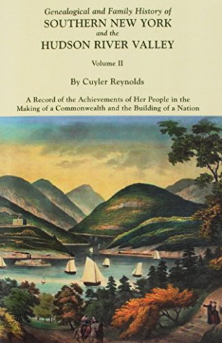 9780806346755: Genealogical and Family History of Southern New York and the Hudson River Valley : A Record of the Achievements of Her People in the Making of a Commonwealth and the Building of a Nation. (3 Volumes)