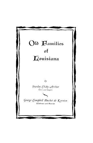 9780806346885: Old Families of Louisiana