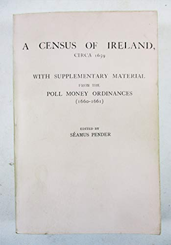 9780806347158: Census of Ireland, Circa 1659: With Supplementary Material from the Poll Money Ordinances 1660-1661
