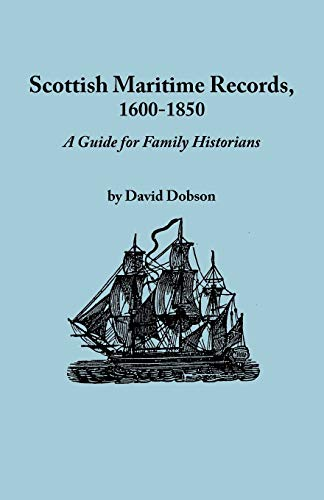 Scottish Maritime Records, 1600-1850: David Dobson