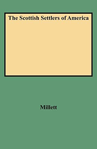 9780806347615: Scottish Settlers of America. The 17th and 18th Centuries