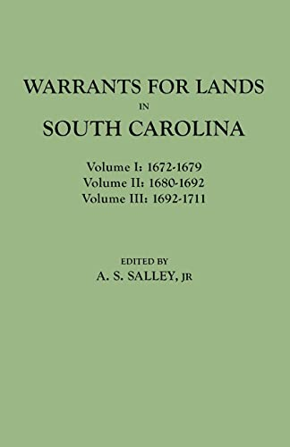 9780806348186: Warrants for Land in South Carolina, 1672-1711 (3 Volumes in 1)