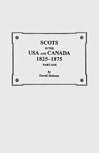 9780806348285: Scots in the USA and Canada, 1825-1875