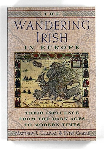 9780806348353: The Wandering Irish in Europe: Their Influence from the Dark Ages to Modern Times