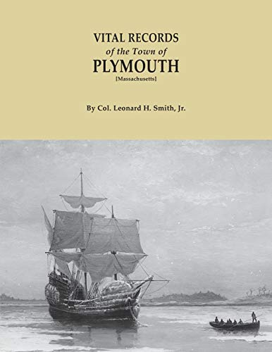 Vital Records of the Town of Plymouth: Smith, Leonard H.;