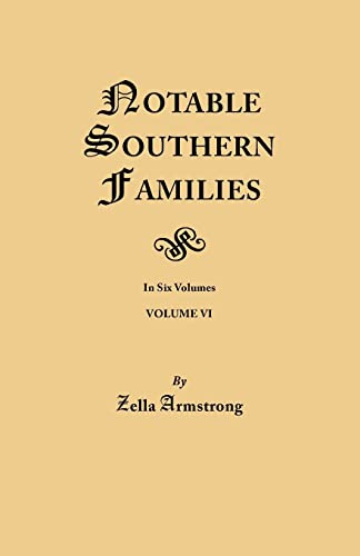 9780806348926: Notable Southern Families. Volume VI