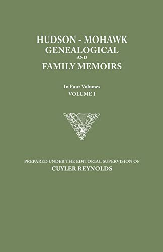 9780806349152: Hudson-Mohawk Genealogical and Family Memoirs. in Four Volumes. Volume I