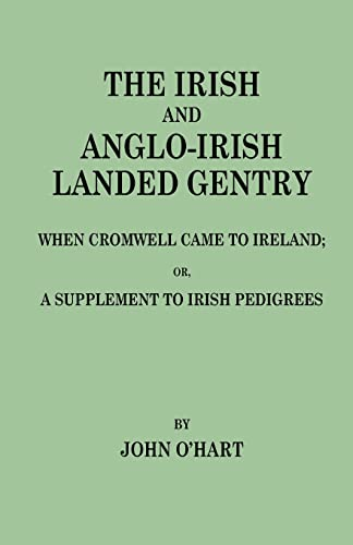 The Irish and Anglo-Irish Landed Gentry When: John O Hart