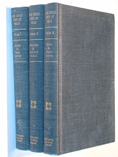 9780806349688: New Jersey Index of Wills, Inventories, Etc. : In the Office of the Secretary of State Prior to 1901. With a New Foreword. (3 Volumes)