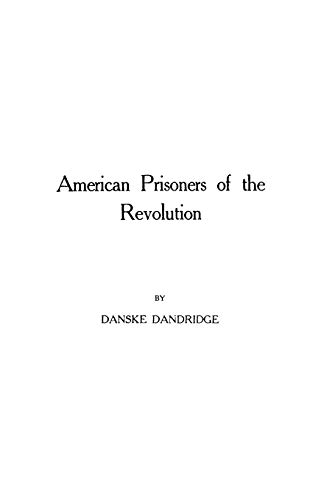 9780806350240: American Prisoners of the Revolution