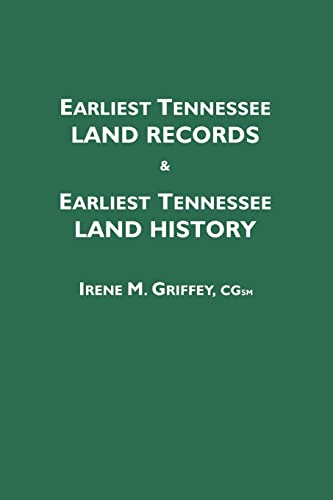 9780806350417: Earliest Tennessee Land Records & Earliest Tennessee Land History