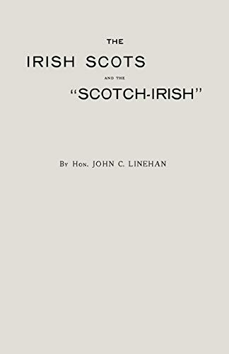 "The Irsh and the ""Scotch-Irish"": John C. Linehan"