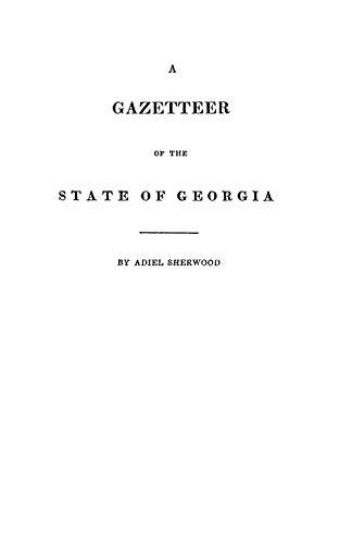 9780806351544: A Gazetteer of the State of Georgia