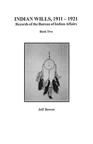 9780806353067: Indian Wills, 1911-1921. Records of the Bureau of Indian Affairs: Book Two