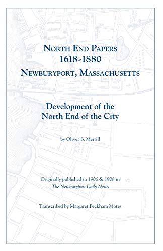 North End Papers: Oliver B. Merrill