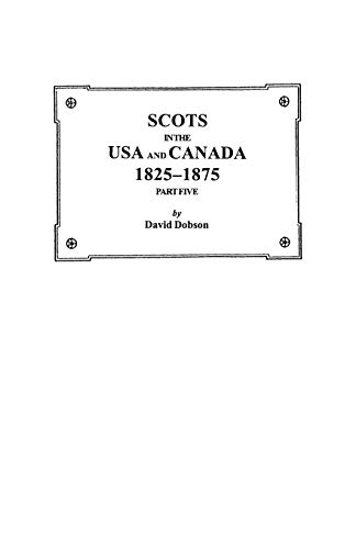 9780806353647: Scots in the USA and Canada, 1825-1875. Part Five