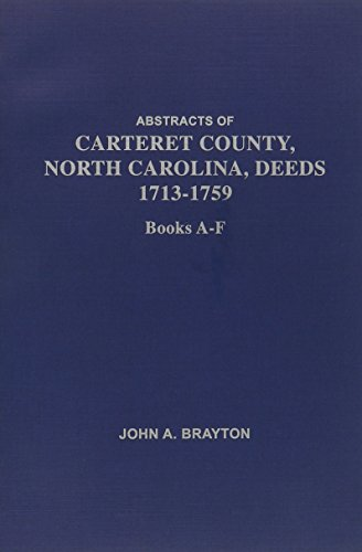 Abstracts of Carteret County, North Carolina Deed: John Anderson Brayton