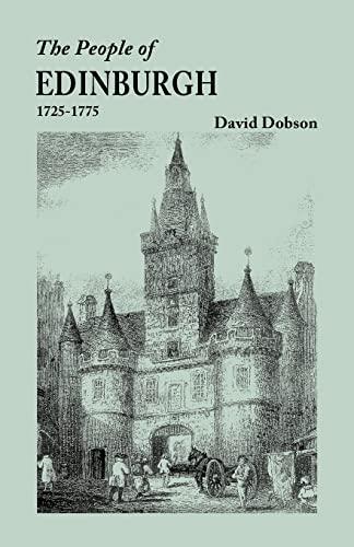 9780806355733: The People of Edinburgh [Scotland], 1725-1775