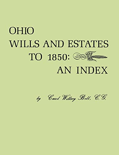 9780806355825: Ohio Wills and Estates to 1850: An Index