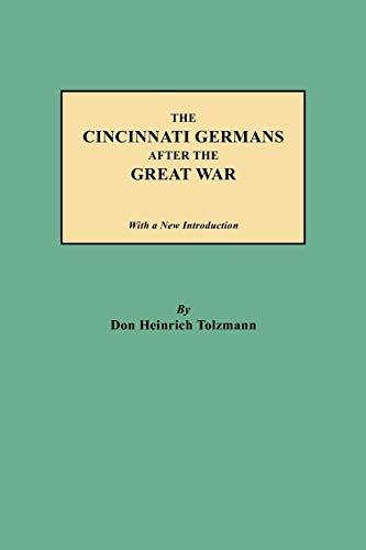 9780806356204: The Cincinnati Germans After the Great War