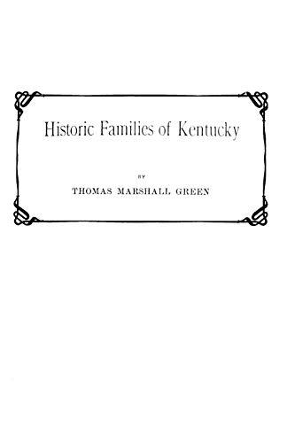9780806379586: Historic Families of Kentucky