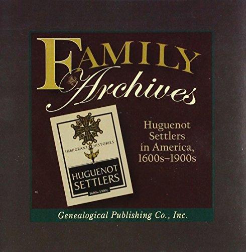 Huguenot Settlers in America, 1600s-1900s
