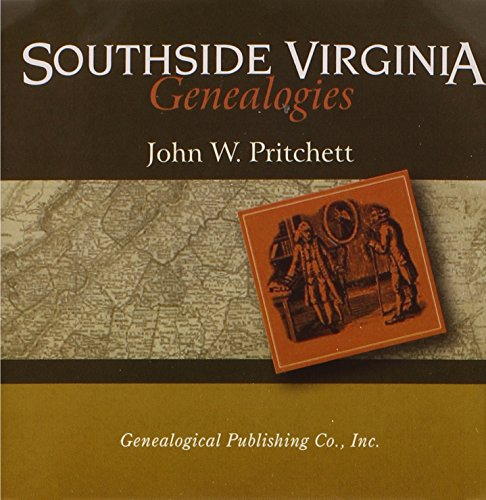 Southside Virginia Genealogies: Pritchett, John W.