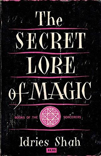 Secret Lore of Magic: Idries Shah